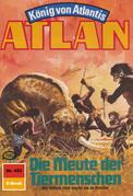 Atlan 453: Die Meute der Tiermenschen (Heftroman)
