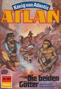 Atlan 458: Die beiden Götter (Heftroman)