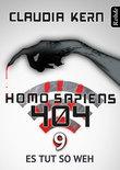 Homo Sapiens 404 Band 9: Es tut so weh