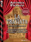 Andiamo all'Opera: La Traviata