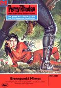 Perry Rhodan 411: Brennpunkt Mimas (Heftroman)
