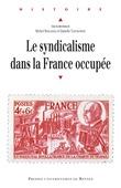 Le syndicalisme dans la France occupée