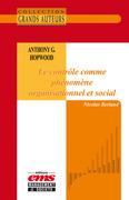 Anthony G. Hopwood - Le contrôle comme phénomène organisationnel et social
