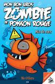 Mon bon gros zombie de poisson rouge - 2