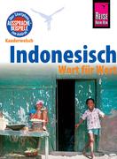 Reise Know-How Kauderwelsch Indonesisch - Wort für Wort: Kauderwelsch-Sprachführer Band 1