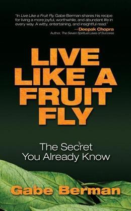 Live Like a Fruit Fly