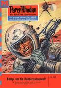 Perry Rhodan 149: Kampf um die Hundertsonnenwelt