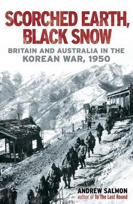 Scorched Earth, Black Snow: The First Year of the Korean War