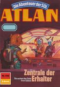 Atlan 632: Zentrale der Erhalter (Heftroman)