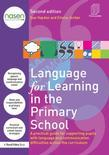 Language for Learning in the Primary School: A practical guide for supporting pupils with language and communication difficulties across the curriculu