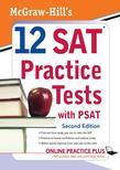 McGraw-Hill's 12 SAT Practice Tests with PSAT, 2/E