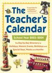 The Teacher's Calendar, School Year 2003-2004