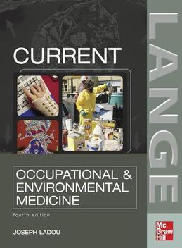 CURRENT Occupational & Environmental Medicine: Fourth Edition: Fourth Edition