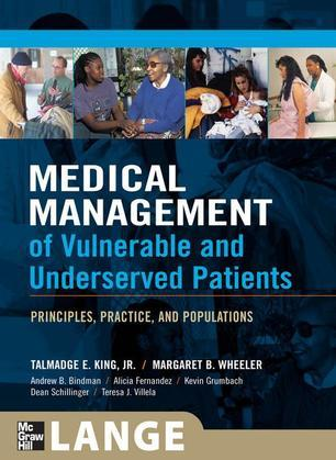 Medical Management of Vulnerable & Underserved Patients: Principles, Practice, Population