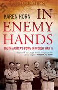 In Enemy Hands: South Africa¿s POWs in World War II