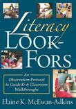 Literacy Look-Fors: An Observation Protocol to Guide K-6 Classroom Walkthroughs