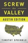 Screw the Valley: Austin Edition