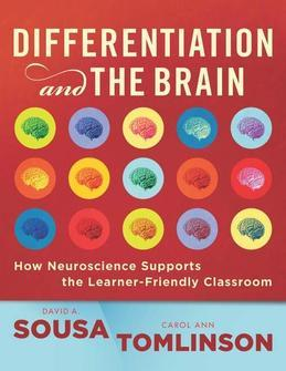 Differentiation and the Brain: How Neuroscience Supports the Learner-Friendly Classroom