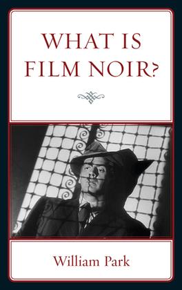 What is Film Noir?
