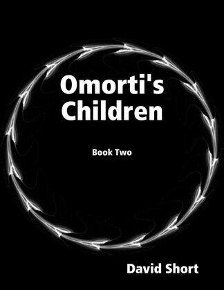 Omorti's Children: Book Two