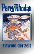 Perry Rhodan 101: Eiswind der Zeit (Silberband)