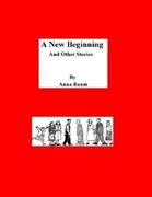 A New Beginning and Other Stories