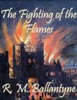 The Fighting of the Flames