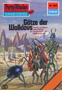 Perry Rhodan 828: Götze der Wolklovs (Heftroman)