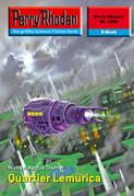 Perry Rhodan 2369: Quartier Lemurica (Heftroman)