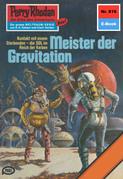 Perry Rhodan 816: Meister der Gravitation (Heftroman)