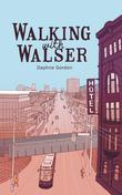 Walking With Walser