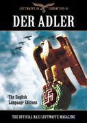 Der Adler: The Official Nazi Luftwaffe Magazine- English Language edition