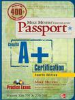 Mike Meyers' CompTIA A+ Certification Passport, Fourth Edition (Exams 220-701 &amp; 220-702)