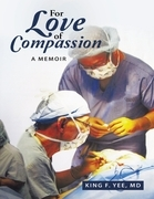 For Love of Compassion: A Memoir