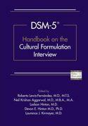 DSM-5® Handbook on the Cultural Formulation Interview