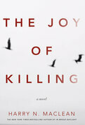 The Joy of Killing: A Novel