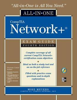 CompTIA Network  All-in-One Exam Guide, Fourth Edition