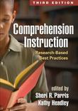 Comprehension Instruction, Third Edition: Research-Based Best Practices