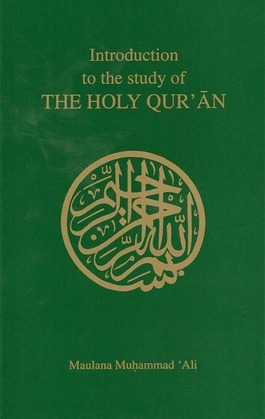 Introduction to the Study of the Holy Qur'an