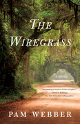 The Wiregrass: A Novel
