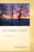 The Sunrise Liturgy: A Poem Sequence