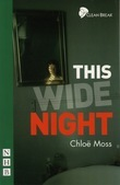 This Wide Night (NHB Modern Plays)
