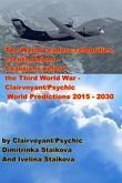 The World Leaders,celebrities,events,Unions - Coalitions before the Third World War - Clairvoyant/Psychic World Predictions by Clairvoyants Ivelina Staikova and Dimitrinka Staikova