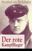 Der rote Kampfflieger (Vollständige Ausgabe)