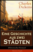 Eine Geschichte aus zwei Städten (Historischer Roman) - Illustrierte Ausgabe