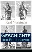 Geschichte der Philosophie - Vollständige Ausgabe: Band 1&2