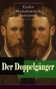Der Doppelgänger (Vollständige deutsche Ausgabe)