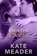 Even The Score (Entangled Brazen)