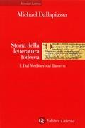 Storia della letteratura tedesca. 1. Dal Medioevo al Barocco