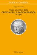 Guida alla lettura della «Critica della ragion pratica» di Kant